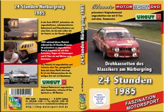 24 Stundenrennen Nürburgring1985 * UNCUT Material *D512