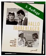 HALLO FAHRERLAGER 1 * von Rainer Braun signierte Neuauflage