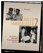 HALLO FAHRERLAGER mit Autogramm Teil 2 Buch plus DVD