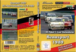 D117 *R5  Pokal Hockenheim * Rennsport 1989 mit Rainer Braun