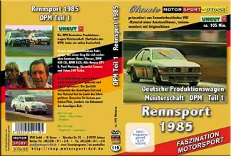 D119* Deutsche Produktionswagenmeisterschaft 1985 *Teil 1